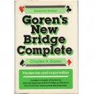 Goren's New Bridge Complete - The New Five-Card Majors Edition