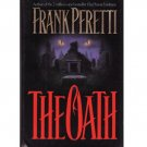 The Oath - Frank Peretti - 1st Edition 1st Printing