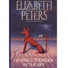He Shall Thunder in the Sky – Elizabeth Peters - 1st Edition 1st Printing