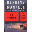 The Pyramid – The First Wallander Cases - Henning Mankell