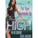 Hollywood High - Put Your Diamonds Up - ARC