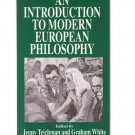 An Introduction to Modern European Philosophy – Teichman and White