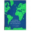 Global Perspectives on Ecology - Thomas C. Emmel