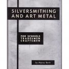 Silversmithing and Art Metal - Murray Bovin