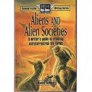 Aliens and Alien Societies - A Writer's Guide – Stanley Schmidt