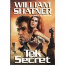 Tek Secret – William Shatner – hardback 1stEdition 1stPrinting