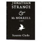 Jonathan Strange & Mr. Norrell – Susanna Clarke – hardback 1st Edition