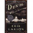 The Devil in the White City – Erik Larson – softcover
