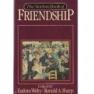 The Norton Book of Friendship – Eudora Welty and Ronald A. Sharp – hardback