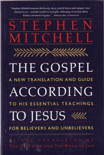 The Gospel According to Jesus � Stephen Mitchell - softcover
