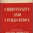 Christianity and Civilisation - Emil Brunner – hardback
