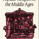 Popular Religion in the Middle Ages – Rosalind and Christopher Brooke - softcover