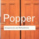Conjectures and Refutations - The Growth of Scientific Knowledge – Karl Popper – softcover