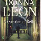 A Question of Belief – Donna Leon – softcover