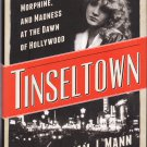 Tinseltown – William J. Mann – hardback 1stEd1stPr