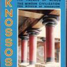 Knossos - The Palace of Minos