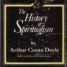 The History of Spiritualism Volumes I and II – Arthur Conan Doyle – Hardback