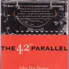 The 42nd Parallel – John Dos Passos – Softcover