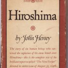 Hiroshima – John Hersey – Hardback 1stEd 1stPr?