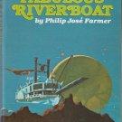 The Fabulous Riverboat – Philip José Farmer – hardback BCE