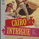 Cairo Intrigue by William Manchester