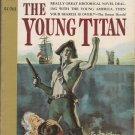 The Young Titan by F. van Wyck Mason
