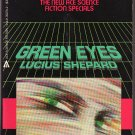 Green Eyes by Lucius Shepard