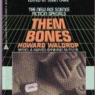 Them Bones by Howard Waldrop