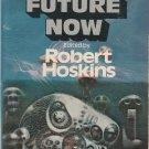 The Future Now edited by Robert Hoskins