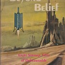 Beyond Belief edited by Richard J. Hurley