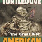 The Great War - American Front by Harry Turtledove