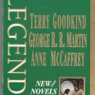Legends by Terry Goodkind, George R. R. Martin and Anne McCaffrey