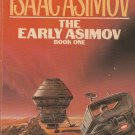 The Early Asimov Book One by Isaac Asimov