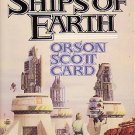The Ships of Earth - Homecoming Volume 3 by Orson Scott Card