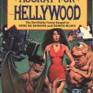 Hooray for Hellywood by Esther M. Friesner