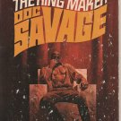 Doc Savage - The King Maker by Kenneth Robeson