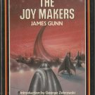 The Joy Makers by James Gunn - Classics of Modern Science Fiction Series Volume 2