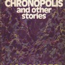 Chronopolis and Other Stories by J. G. Ballard – hardback BCE