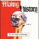 Making History by Stephen Fry – Trade Softcover