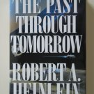 The Past Through Tomorrow by Robert A. Heinlein – hardback BCE