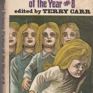 The Best Science Fiction of the Year #8 edited by Terry Carr – hardback BCE