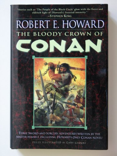 The Bloody Crown of Conan by Robert E. Howard � Hardback BCE