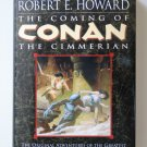 The Coming of Conan the Cimmerian by Robert E. Howard – hardback BCE