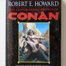 The Conquering Sword of Conan by Robert E. Howard – Hardback BCE