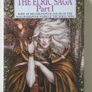The Elric Saga Part I by Michael Moorcock – hardback BCE