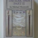 The Elric Saga Part II by Michael Moorcock – hardback BCE
