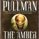 The Amber Spyglass by Philip Pullman – Paperback