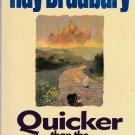 Quicker Than the Eye by Ray Bradbury – Paperback