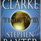 Time's Eye by Arthur C. Clarke and Stephen Baxter – Paperback