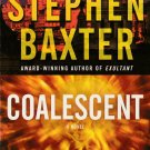 Coalescent by Stephen Baxter – Paperback
